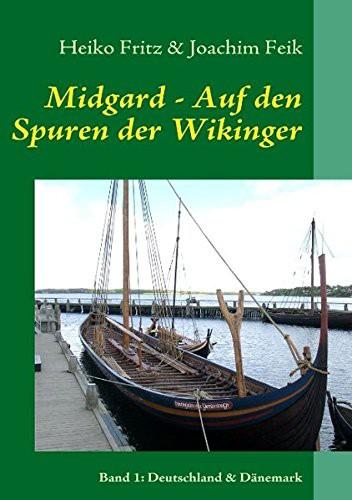 Midgard - Auf den Spuren der Wikinger - Band 1 -Deutschland/Dänemark